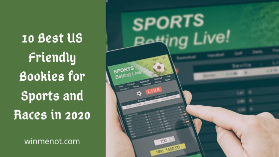 10 Best US Friendly Bookies for Sports and Races in 2020