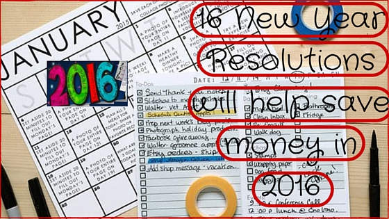 16 New Year Resolutions that will save money