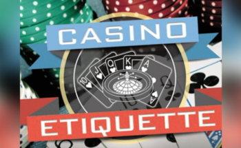 8 Casino Etiquettes to Follow