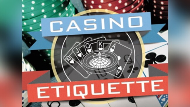 8 Casino Etiquettes to Follow