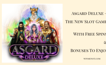 Asgard Deluxe – The New Slot Game With Free Spins & Bonuses To Enjoy