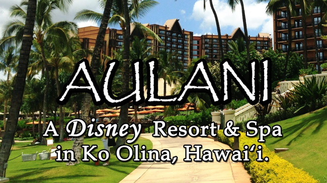 Aulani - Disney Resort & Spa (Ko Olina, Oahu)