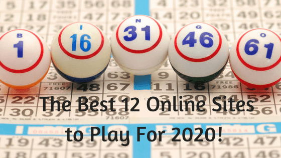 Bingo! The Best 12 Online Sites to Play For 2020
