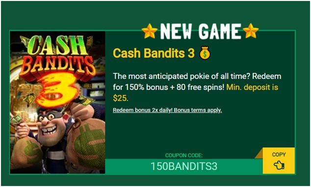 Cash Bandit 3 fair go casino