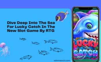 Dive Deep Into The Sea For Lucky Catch In The New Slot Game By RTG