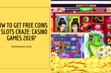 How to get free coins in Slots Craze_ Casino Games 2019