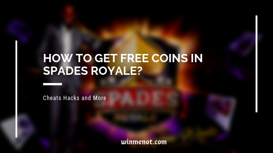 How to get free coins in Spades Royale