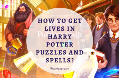 How To Get Lives In Harry Potter Puzzles And Spells?