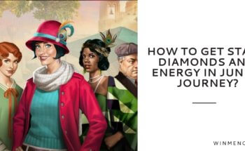 How to get stars diamonds and energy in June's Journey