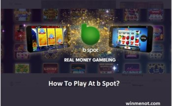How to play at b Spot