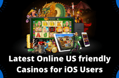 Latest Online US friendly Casinos for iOS Users in 2020