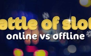 Offline-Slots-Vs-Online-Slots