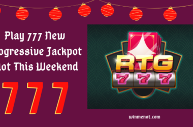 Play 777 New Progressive Jackpot Slot This Weekend