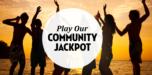 Play our community Jackpot