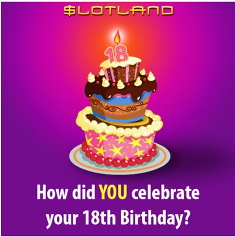 Slotland 18th Birthday