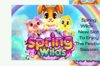 Spring Wilds- The New Slot