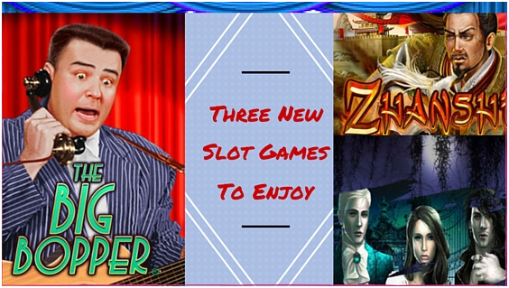 The Three New Slot Games to Enjoy This Weekend
