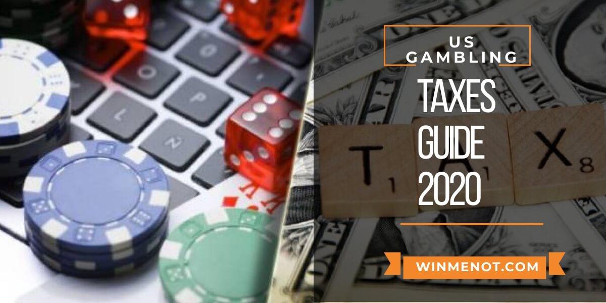 US Gambling Taxes Guide 2020