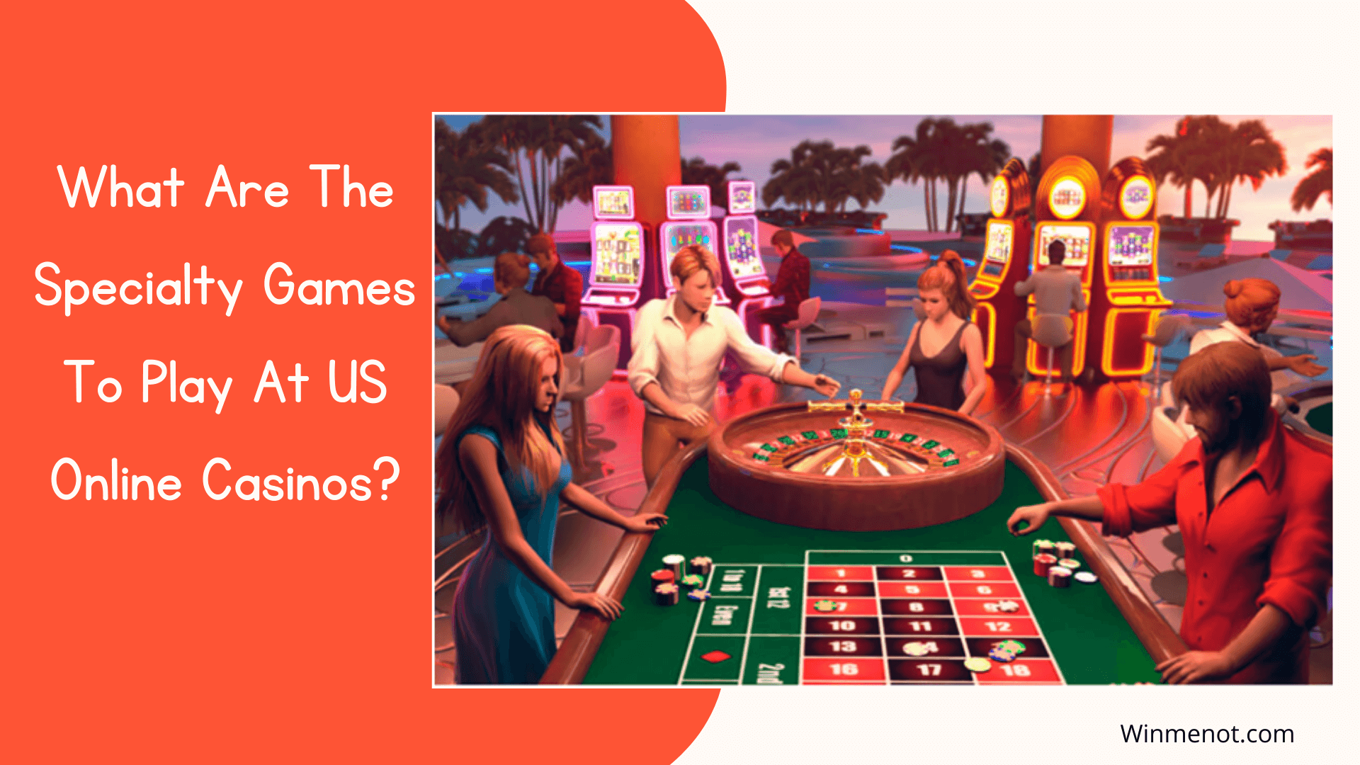 What Are The Specialty Games To Play At US Online casinos