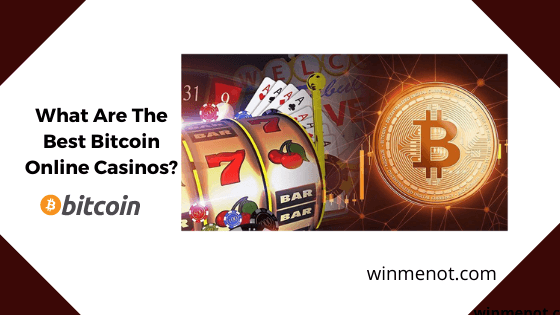 What are the best bitcoin online casinos