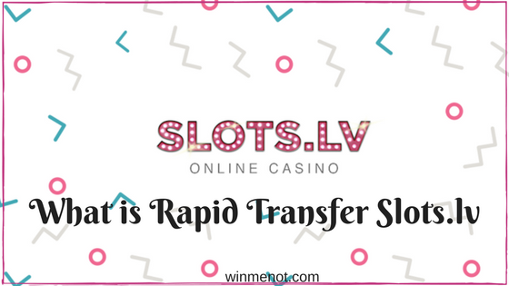 What is Rapid Transfer slots.lv