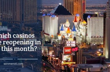 Which casinos are reopening in US this month-