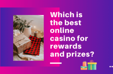Which is the best online casino for rewards and prizes
